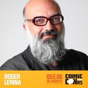 Convidado Roger Lerina